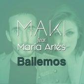Bailemos (feat. María Artés) de Maki