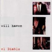 El Diablo by Will Haven