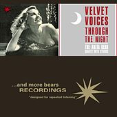 Velvet Voices Through the Night by Anita Kerr Quartet