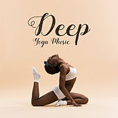 Deep Yoga Music von Lullabies for Deep Meditation