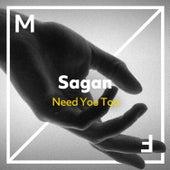 Need You Too von Sagan