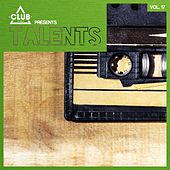 Club Session pres. Talents, Vol. 17 by Various Artists