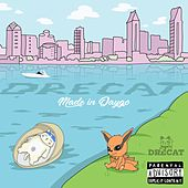 Made in Daygo by DreCat