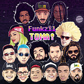 Toma! by Funkzil