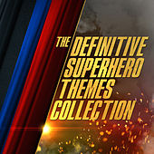 The Definitive Superhero Themes Collection by Various Artists