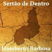 Sertão de Dentro de Humberto Barbosa