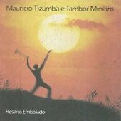 Rosário Embolado von Tambor Mineiro