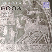 Edda: Myths From Medieval Iceland by Sequentia