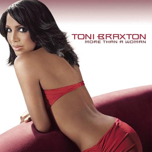 More Than A Woman by Toni Braxton