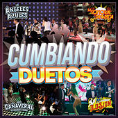 Cumbiando Duetos by Various Artists