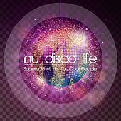 Nu Disco Life (Superb Rhythms for Cool People) by Various Artists