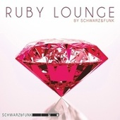 Ruby Lounge by Schwarz and Funk