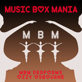 MBM Performs Ozzy Osbourne by Music Box Mania