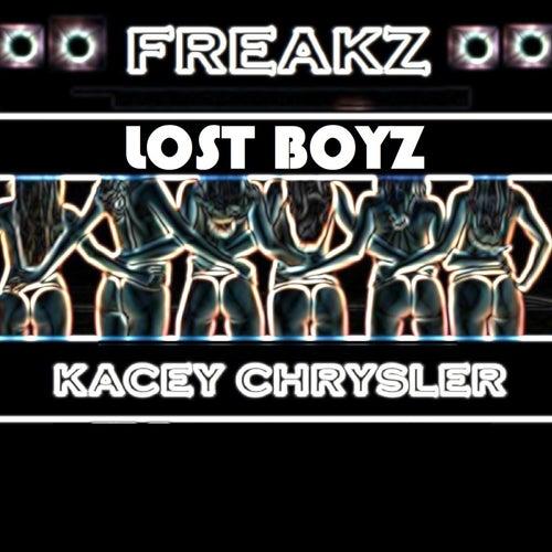 Freakz (feat. Kacey Chrysler) by Lost Boyz