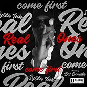 Real Ones Come First de Syllaink