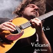 Vulcano! di Paolo Sereno