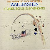 Stories, Songs & Symphonies de Wallenstein