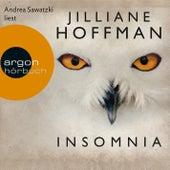 Insomnia (Ungekürzte Lesung) von Jilliane Hoffman
