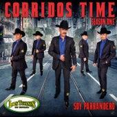Corridos Time Season One - Soy Parrandero de Los Tucanes de Tijuana