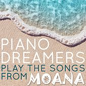 Piano Dreamers Play the Songs From Moana de Piano Dreamers