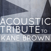 Acoustic Tribute to Kane Brown de Guitar Tribute Players
