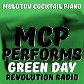 MCP Performs Green Day: Revolution Radio von Molotov Cocktail Piano