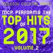 Top Hits of 2017, Vol. 2 von Molotov Cocktail Piano