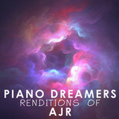 Piano Dreamers Renditions of AJR de Piano Dreamers