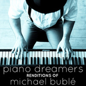 Piano Dreamers Renditions of Michael Buble de Piano Dreamers