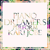 Piano Dreamers Perform Kari Jobe by Piano Dreamers
