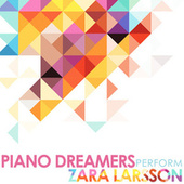 Piano Dreamers Perform Zara Larsson de Piano Dreamers