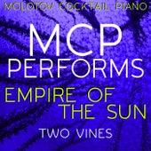 MCP Performs Empire of the Sun: Two Vines von Molotov Cocktail Piano