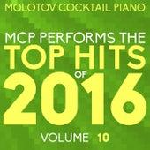 MCP Top Hits of 2016, Vol. 10 von Molotov Cocktail Piano