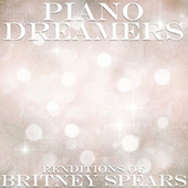 Piano Dreamers Renditions of Britney Spears by Piano Dreamers