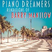 Piano Dreamers Renditions of Barry Manilow by Piano Dreamers