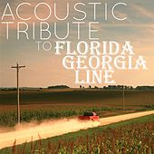 Acoustic Tribute to Florida Georgia Line de Guitar Tribute Players