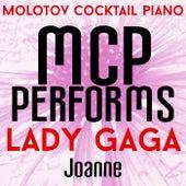 MCP Performs Lady Gaga: Joanne von Molotov Cocktail Piano