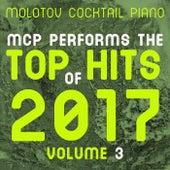 MCP Top Hits of 2017, Vol. 3 von Molotov Cocktail Piano