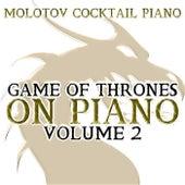 Game of Thrones On Piano, Vol. 2 von Molotov Cocktail Piano