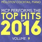 MCP Top Hits of 2016, Vol. 9 von Molotov Cocktail Piano