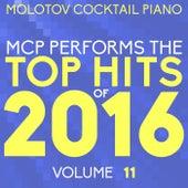 MCP Top Hits of 2016, Vol. 11 von Molotov Cocktail Piano