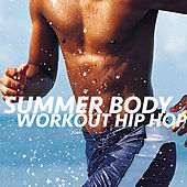 Summer Body Workout Hip Hop von Various Artists