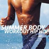 Summer Body Workout Hip Hop de Various Artists
