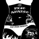 Far From Moscou von Meio Amargo