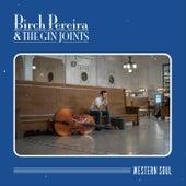 Western Soul by Birch Pereira