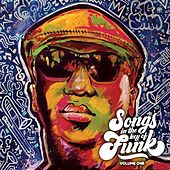Songs in the Key of Funk, Vol. One de Big Sam's Funky Nation