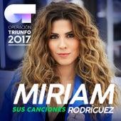 Sus Canciones (Operación Triunfo 2017) von Miriam Rodríguez