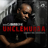 Summer Time Shootouts von Uncle Murda
