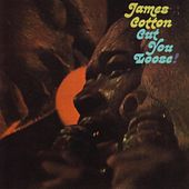 Cut You Loose! by James Cotton