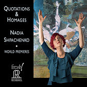 Quotations & Homages by Nadia Shpachenko